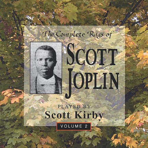 The Complete Rags of Scott Joplin, Vol. 2