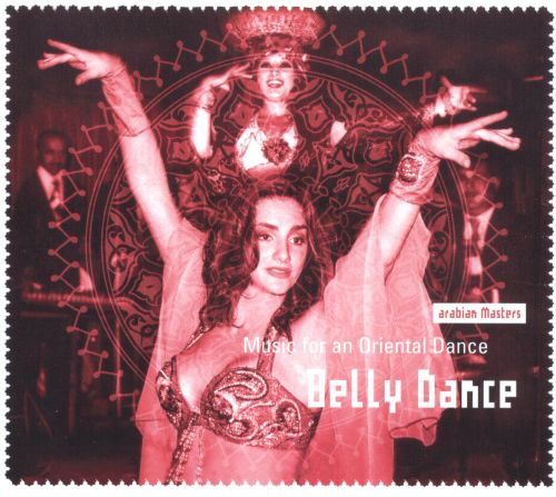 Belly Dance: Music for an Oriental Dance