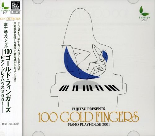 Fujisu Presents 100 Gold Fingers: Piano Play House 2001