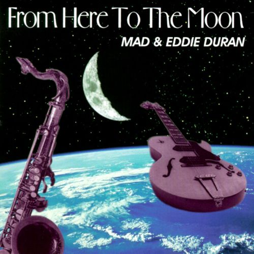 From Here to the Moon [Mad Eddie]