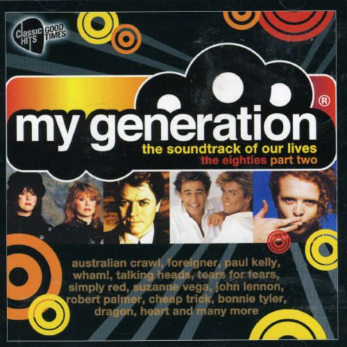 My Generation: The Soundtrack of Our Lives - The Eighties, Vol. 2