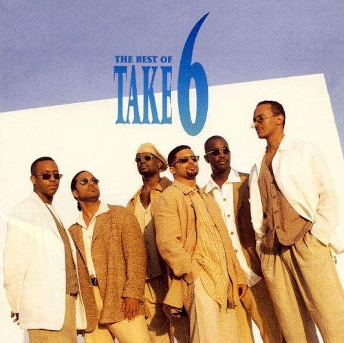Best of Take 6