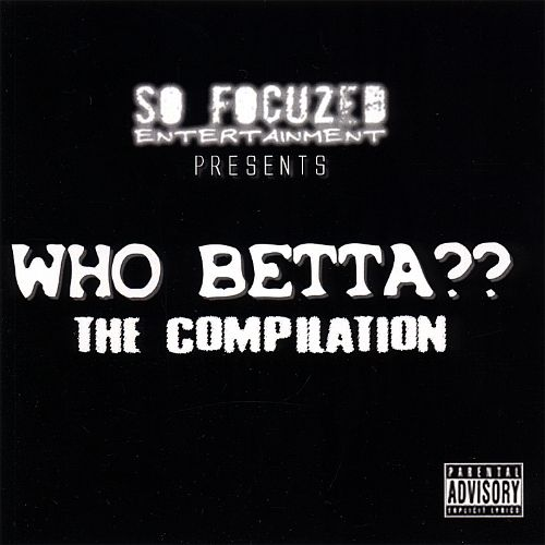 Who Betta??: The Compilation