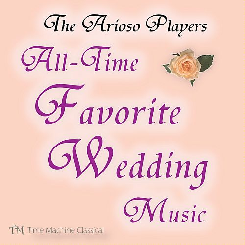 All Time Favorite Wedding Music
