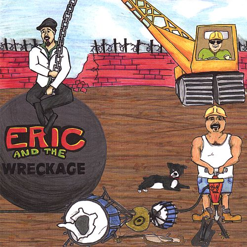 Eric and the Wreckage