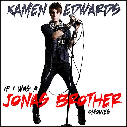 If I Was a Jonas Brother