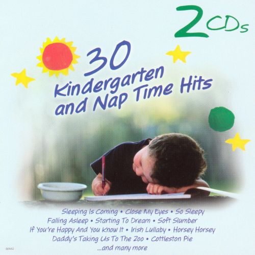 30 Kindergarten Playtime and It's Nap Time Hits [#2]
