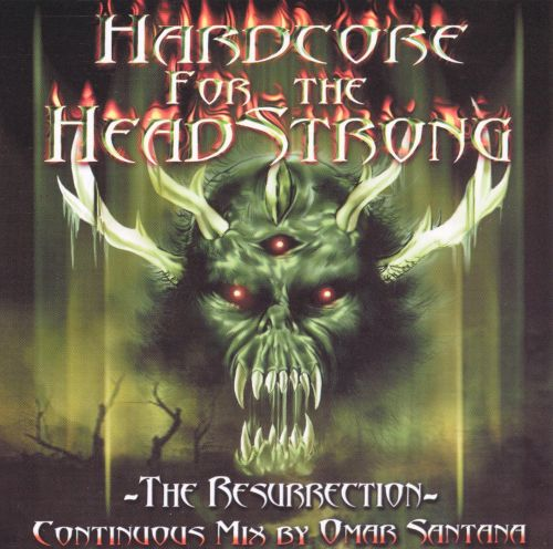 Hardcore for the Headstrong: The Resurrection [2000]