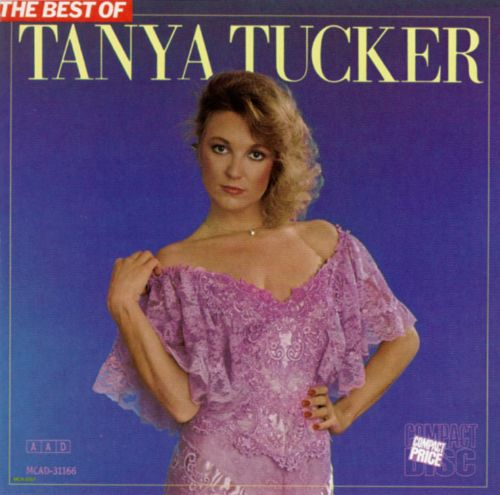 the best of tanya tucker universal tanya tucker songs reviews