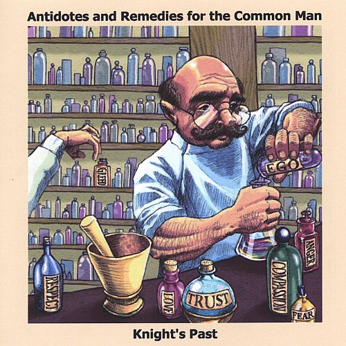 Antidotes and Remedies for the Common Man