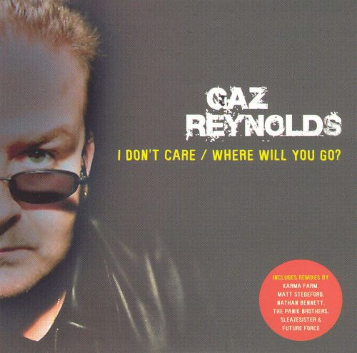 I Don't Care/Where Will You Go?