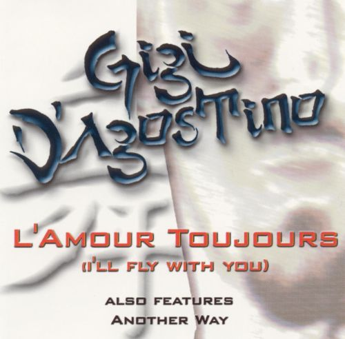 L' Amour Toujours (I'll Fly with You)
