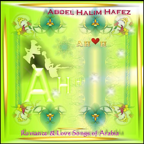 Romance and Love Songs of Arabia from the Prince of Love Songs
