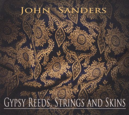 Gypsy Reeds, Strings and Skins