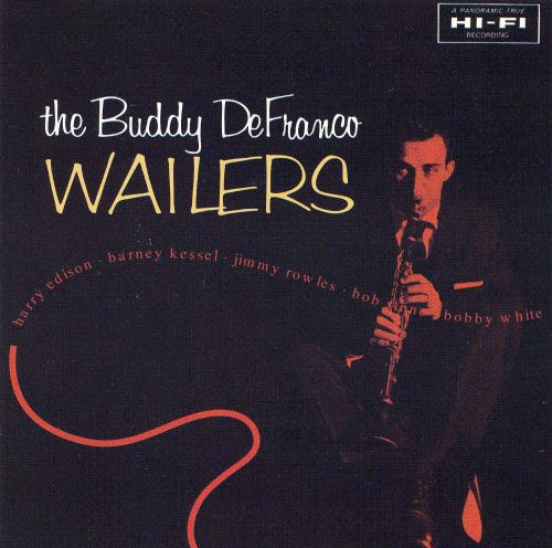 The Buddy DeFranco Wailers