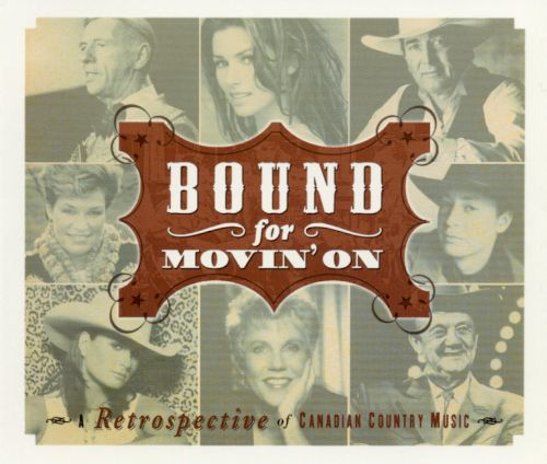 Bound for Movin' On