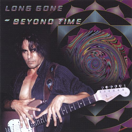 Long Gone, Beyond Time