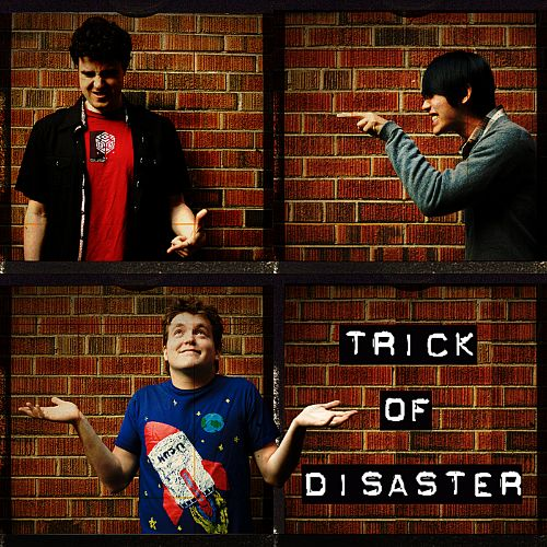 Trick of Disaster