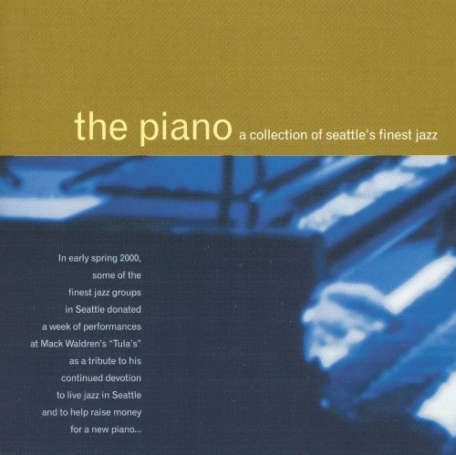 Piano: A Collection of Seattle's Finest Jazz