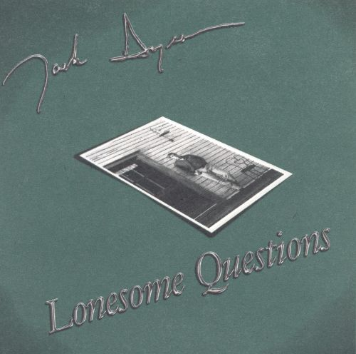 Lonesome Question
