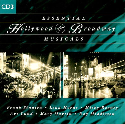 Essential Hollywood & Broadway Musicals [CD #3]