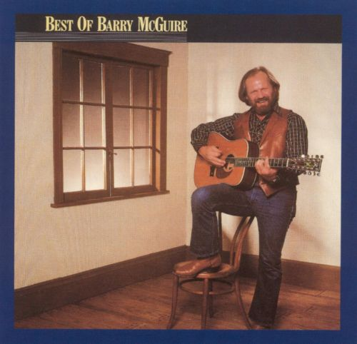 The Best of Barry McGuire