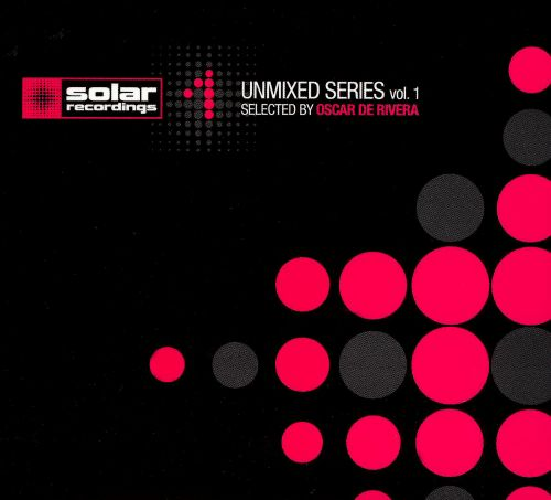 Solar Recordings Presents Unmixed Series, Vol. 1
