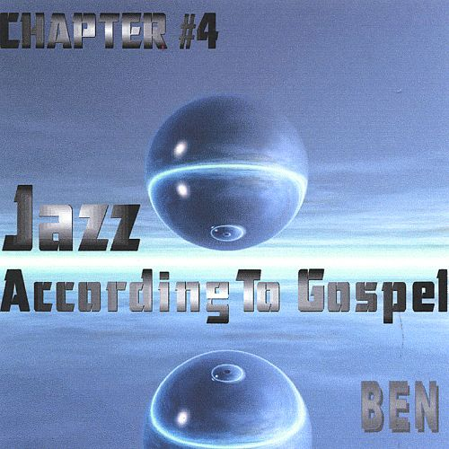 Jazz According to Gospel Chapter 4