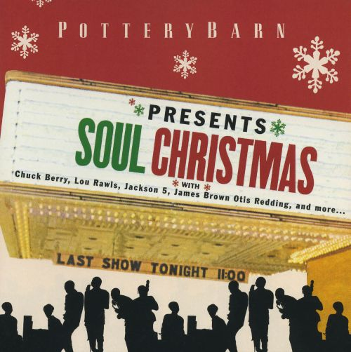 Pottery Barn: Soul Christmas - Various Artists | Songs, Reviews ...
