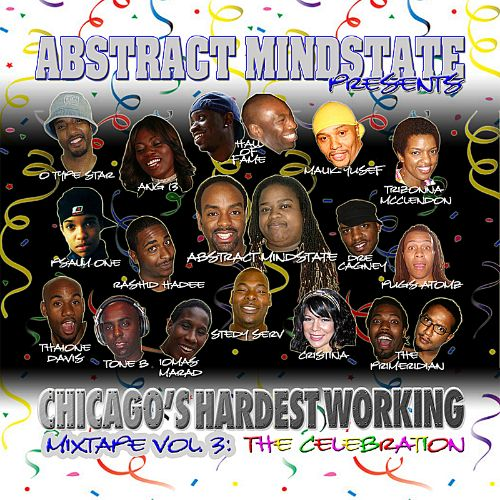 Chicago's Hardest Working Mixtape, Vol. 3: The Celebration