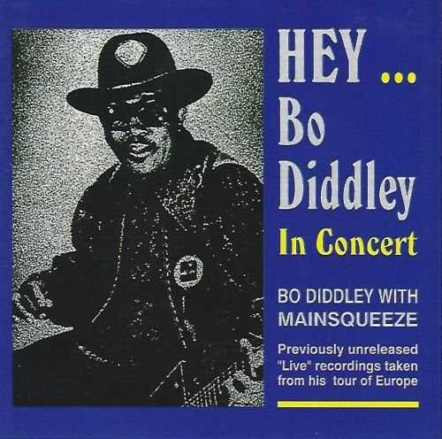 Hey Bo Diddley/In Concert