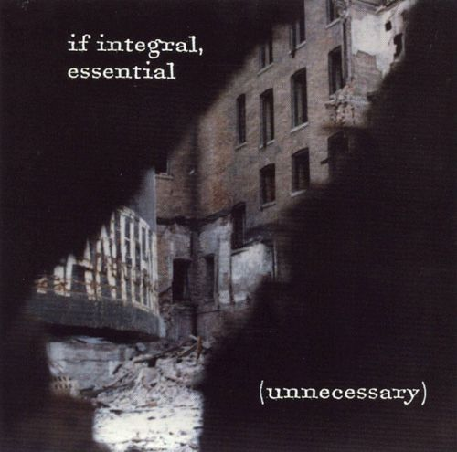 If Integral, Essential (Unnecessary)