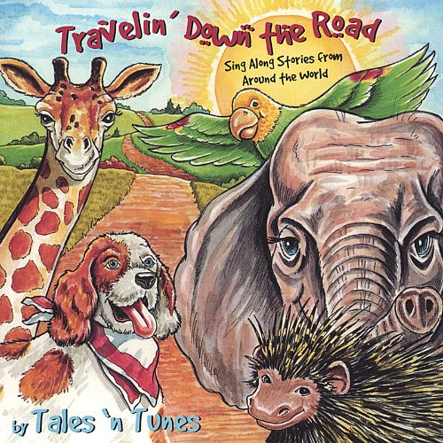Travelin' Down the Road: Sing Along Stories from Around the World