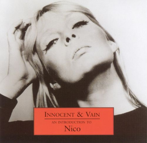 Innocent & Vain: An Introduction to Nico