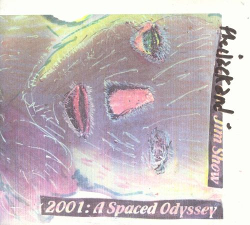 The Jack & Jim Show- 2001: A Spaced Odyssey