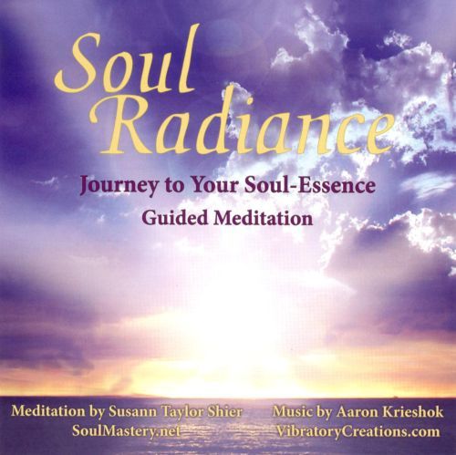 Soul Radiance: Journey to Your Soul Essence