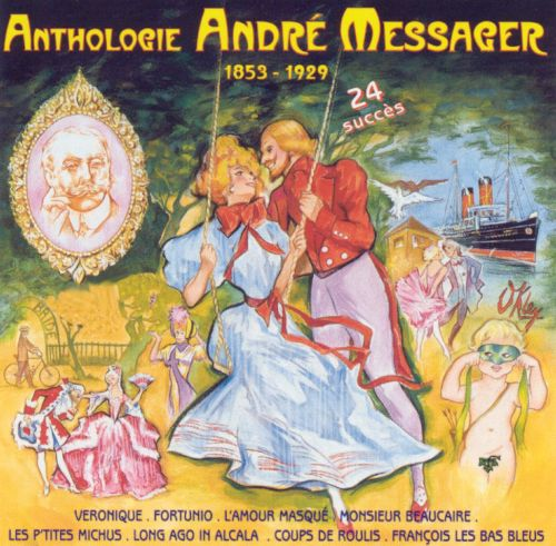Anthologie André Messager
