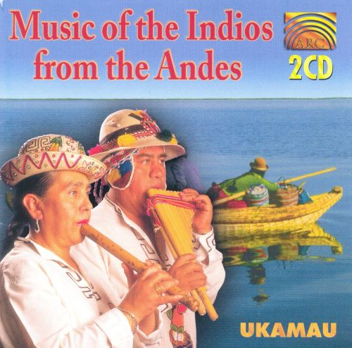 Music of the Indios from the Andes