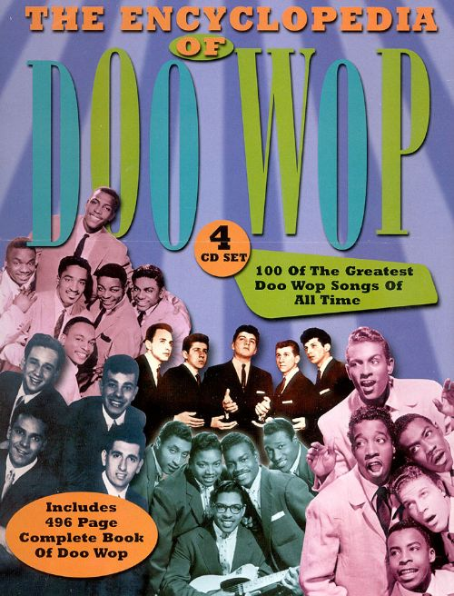 The Encyclopedia of Doo Wop