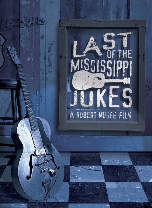 Last of the Mississippi Jukes [DVD]