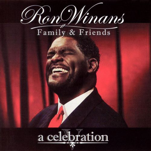 Ron Winans Family And Friends, Vol. 5: A Celebration