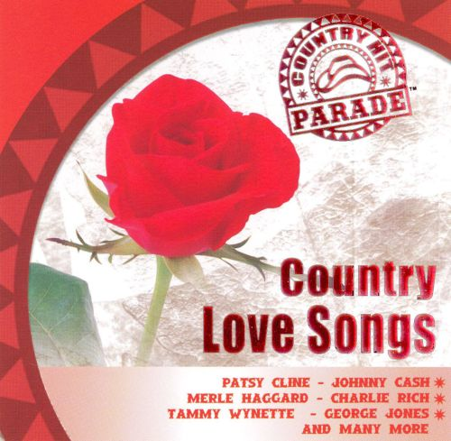 Country Hit Parade: Country Love Songs
