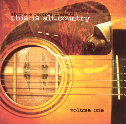 This Is Alt. Country, Vol. 1