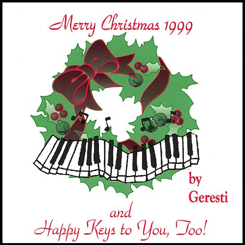 Merry Christmas 1999 and Happy Keys to You Too!