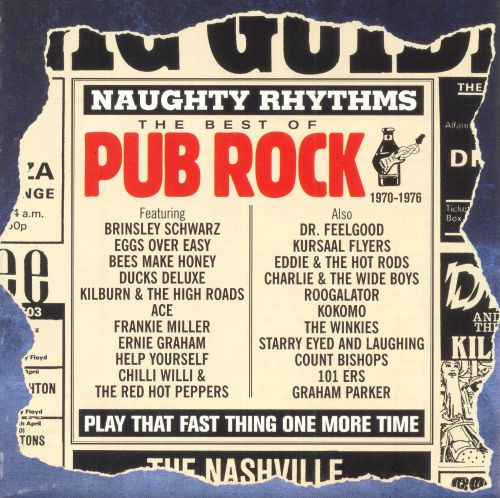Naughty Rhythms: The Best of Pub Rock