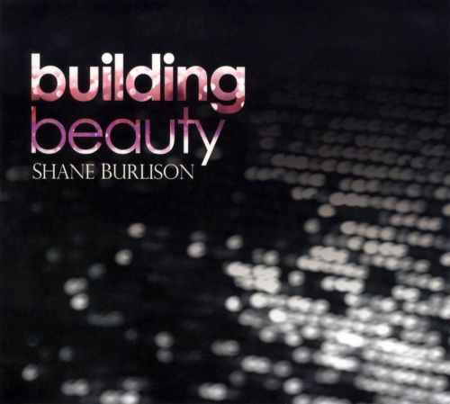 Building Beauty
