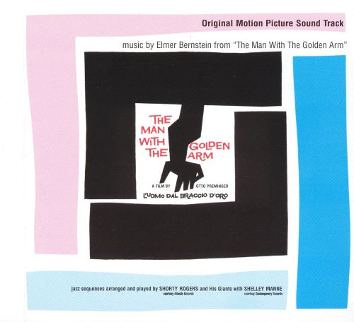 The Man with the Golden Arm [Original Motion Picture Soundtrack ...