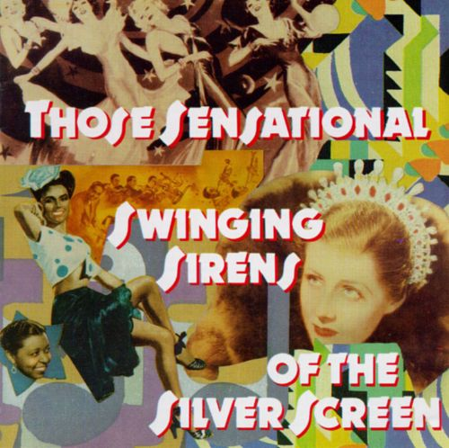 Those Sensational Swinging Sirens of the Silver Screen