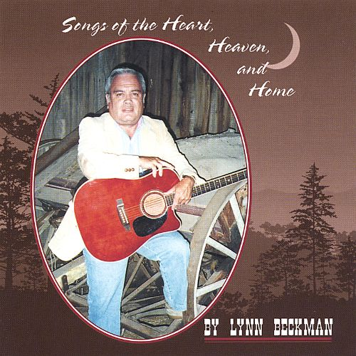 Songs of the Heart, Heaven and Home