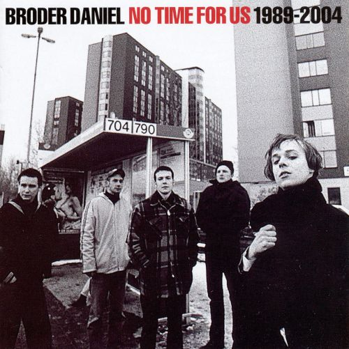 No Time for Us (1989-2004)